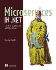 Microservices in .Net:  With C#, the Nancy Framework, and Owin Middleware