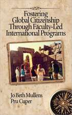Fostering Global Citizenship Through Faculty-Led International Programs (Hc)