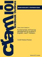 Studyguide for Fundamentals of Financial Management by Brigham, Eugene F., ISBN 9780324597707