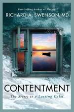 Contentment:  The Secret to a Lasting Calm