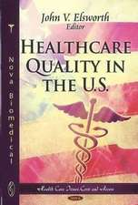 Healthcare Quality in the U.S.