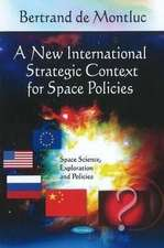 New International Strategic Context for Space Policies