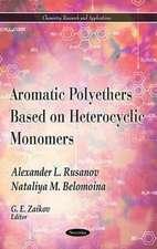 Aromatic Polyethers Based on Heterocyclic Monomers