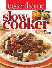 Taste of Home Slow Cooker Cookbook:  431 Hot & Hearty Classics