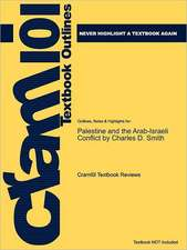 Studyguide for Palestine and the Arab-Israeli Conflict by Smith, Charles D., ISBN 9780312437367