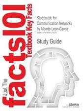 Studyguide for Communication Networks by Leon-Garcia, Alberto, ISBN 9780072463521