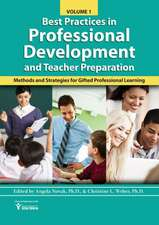 Best Practices in Professional Learning and Teacher Preparation in Gifted Education (Vol. 1): Methods and Strategies for Gifted Professional Developme