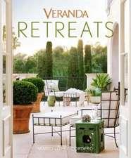 Veranda Retreats:  A Guide to Your Fun, Fearless Life