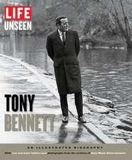 LIFE Unseen Tony Bennett