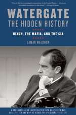 Watergate:  Nixon, the Mafia, and the CIA