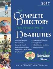 Complete Directory for People with Disabilities, 2017:  Print Purchase Includes 1 Year Free Online Access