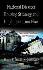 National Disaster Housing Strategy & Implementation Plan