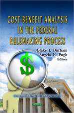Cost-Benefit Analysis in the Federal Rulemaking Process