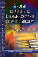 Synopsis of Aesthetic Dermatology & Cosmetic Surgery. Mohamed L. Elsaie