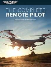 Complete Remote Pilot