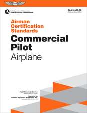 Airman Certification Standards: Commercial Pilot - Airplane: Faa-S-Acs-7a.1