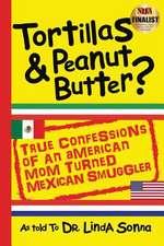 Tortillas & Peanut Butter