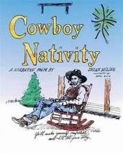 Cowboy Nativity
