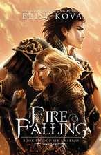 Fire Falling (Air Awakens Series Book 2)