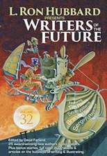 Writers of the Future 32:  The Best New Science Fiction and Fantasy of the Year