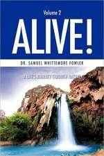 Alive! Volume 2