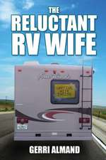 The Reluctant RV Wife