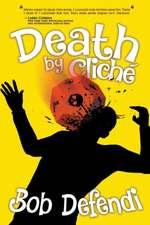 Death by Cliche