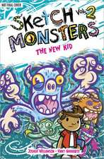 Sketch Monsters Book 2: The New Kid