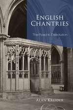 English Chantries:  The Road to Dissolution