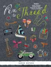 Pen to Thread
