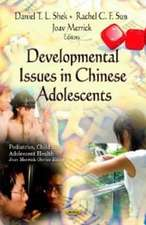 Developmental Issues in Chinese Adolescents