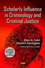 Scholarly Influence in Criminology & Criminal Justice