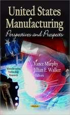 U.S Manufacturing