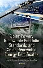 Solar Power, Renewable Portfolio Standards & Solar Renewable Energy Certificates