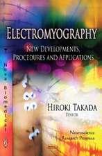 Electromyography: New Developments, Procedures & Applications