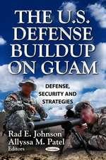 The U.S. Defense Buildup on Guam