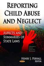 Reporting Child Abuse & Neglect