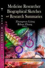 Medicine Researcher Biographical Sketches & Research Summaries