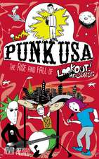 Punk USA: The Rise and Fall of Lookout Records
