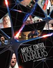 Impulse Control Disorders