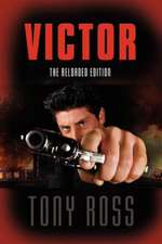 Victor:  The Reloaded Edition