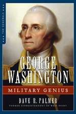 George Washington: Military Genius