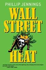 Wall Street Heat