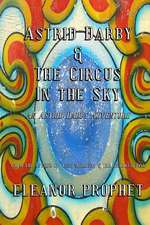 Astrid Darby and the Circus in the Sky