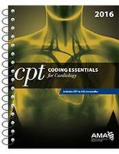 CPT Coding Essentials for Cardiology 2016
