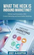 What the Heck Is Inbound Marketing ?