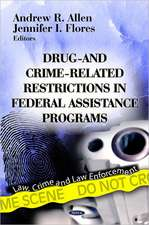 Drug- & Crime-Related Restrictions in Federal Assistance Programs