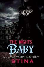 The Night's Baby: A Black Vampire Story