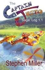 Captain Justo Saga Log 1.1 Gold from the Sky