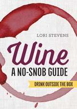 Wine:  Drink Outside the Box